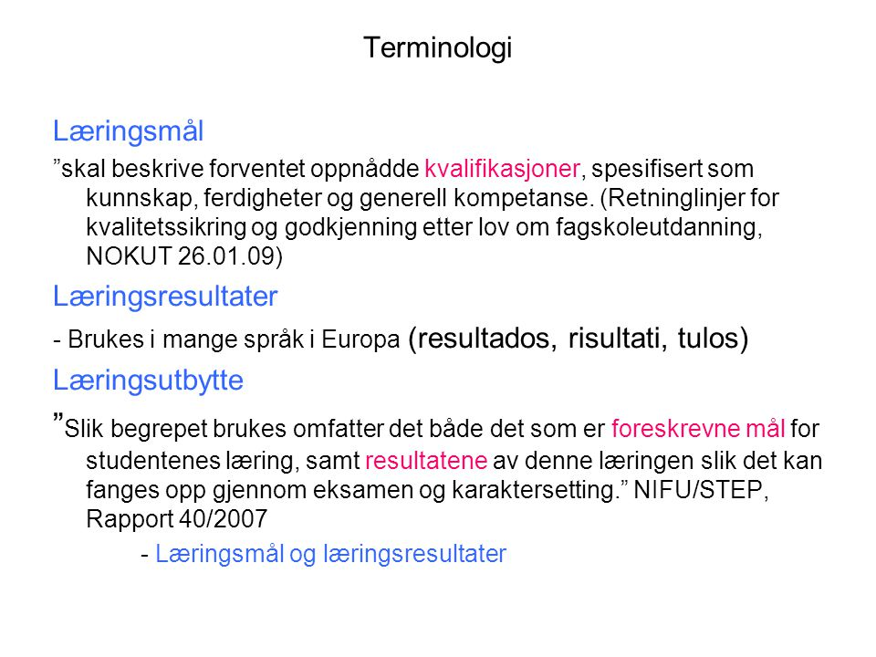 Terminologi Læringsmål.