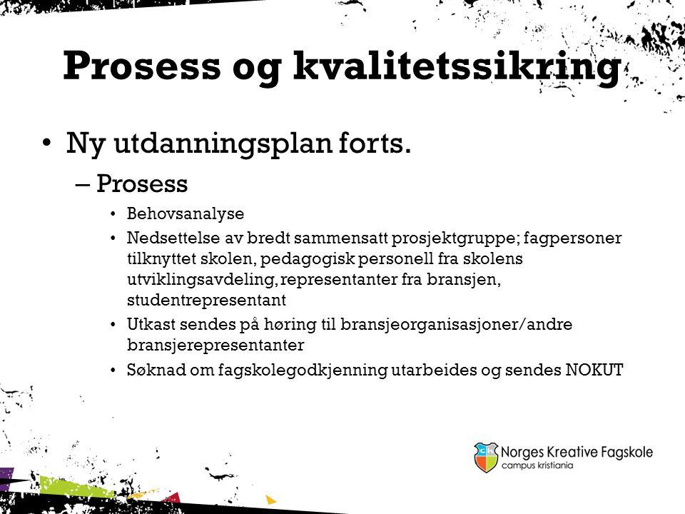 Prosess og kvalitetssikring
