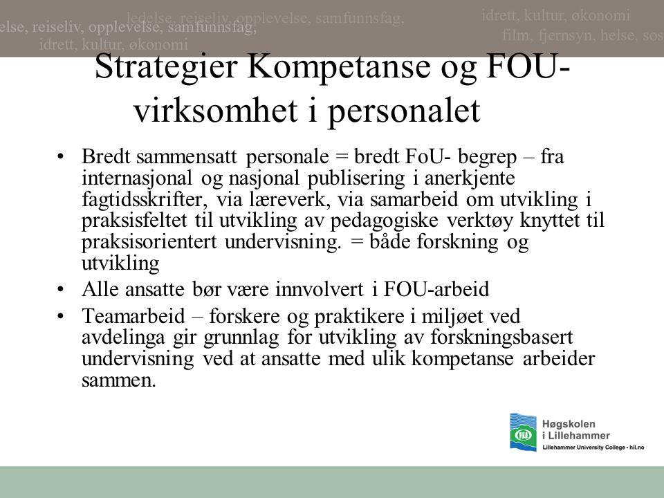 Strategier Kompetanse og FOU-virksomhet i personalet