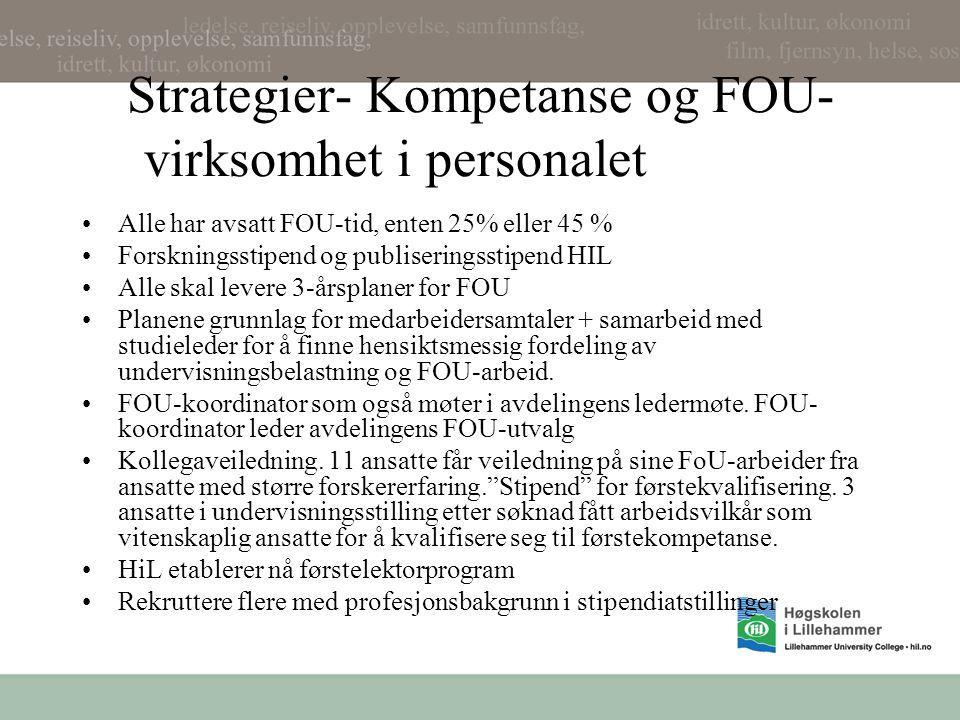 Strategier- Kompetanse og FOU-virksomhet i personalet