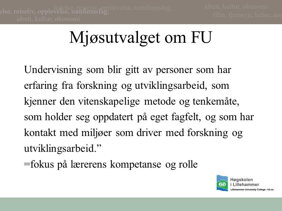 Mjøsutvalget om FU Undervisning som blir gitt av personer som har