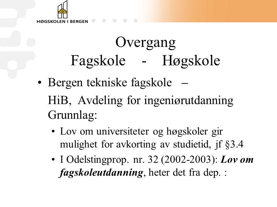 Overgang Fagskole - Høgskole