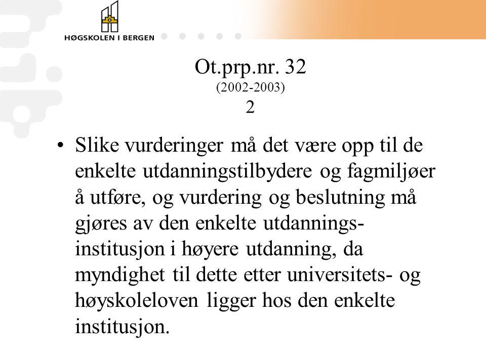 Ot.prp.nr. 32 (2002-2003) 2
