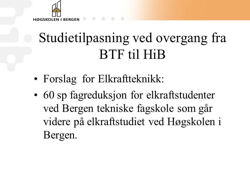 Studietilpasning ved overgang fra BTF til HiB
