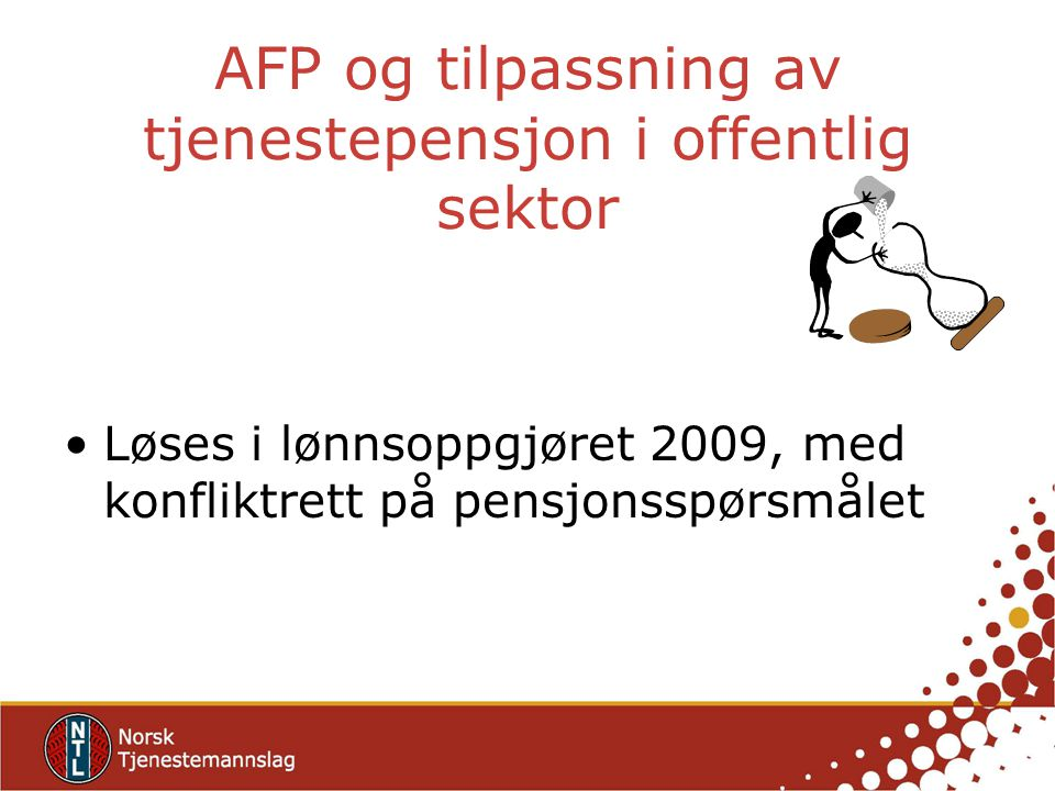 AFP og tilpassning av tjenestepensjon i offentlig sektor