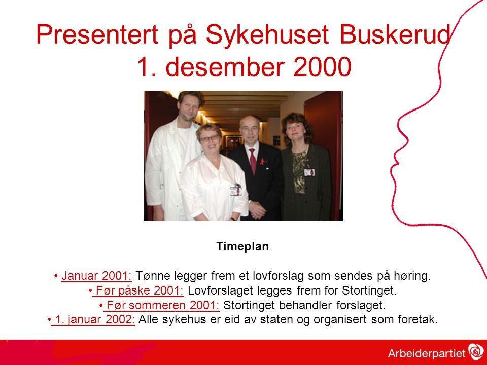 Presentert på Sykehuset Buskerud 1. desember 2000