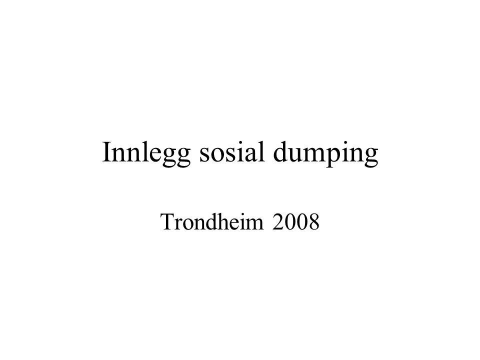 Innlegg sosial dumping