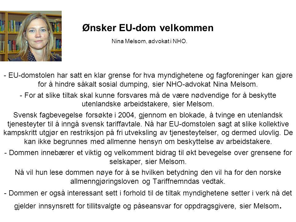 Ønsker EU-dom velkommen Nina Melsom, advokat i NHO.