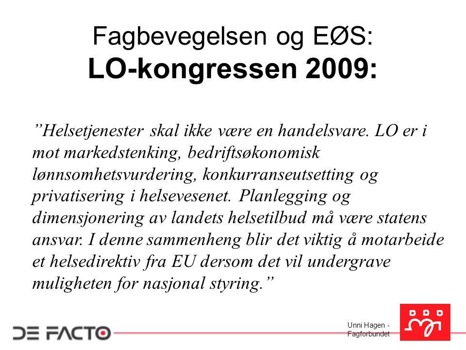 LO-kongressen 2009: Fagbevegelsen og EØS:
