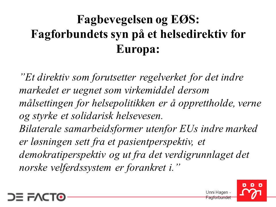 Fagforbundets syn på et helsedirektiv for Europa: