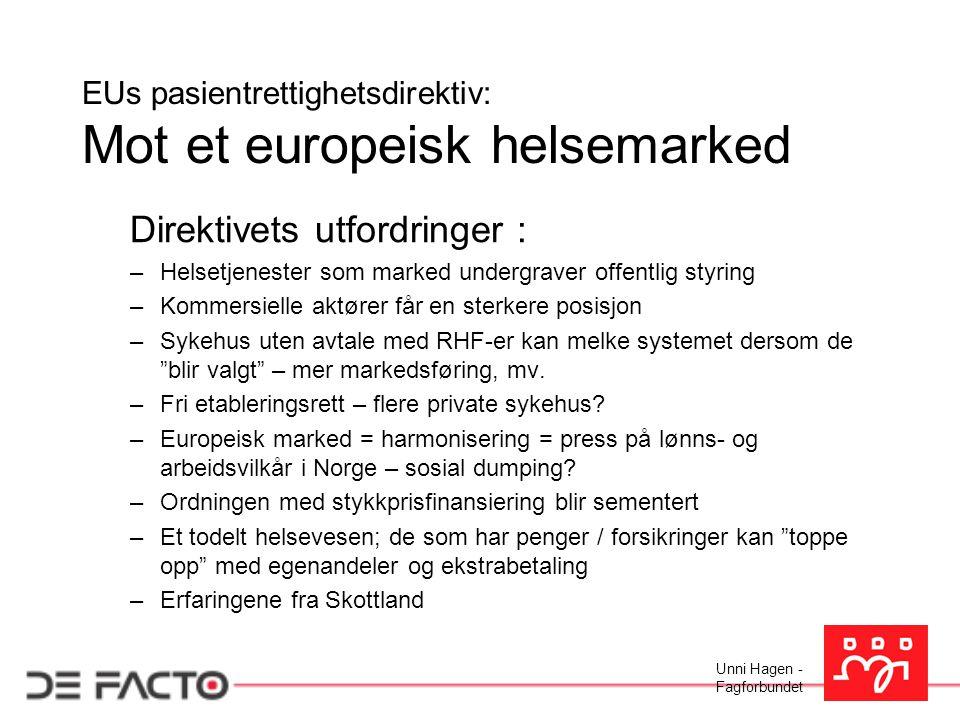 EUs pasientrettighetsdirektiv: Mot et europeisk helsemarked