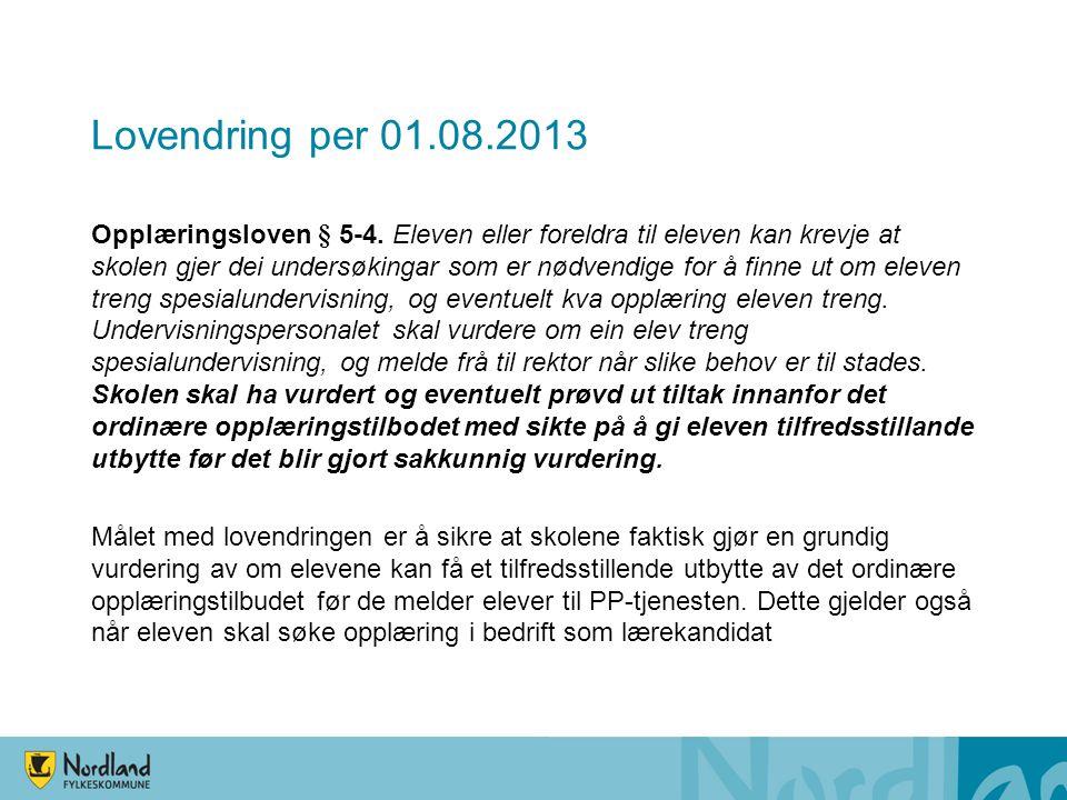 Lovendring per 01.08.2013