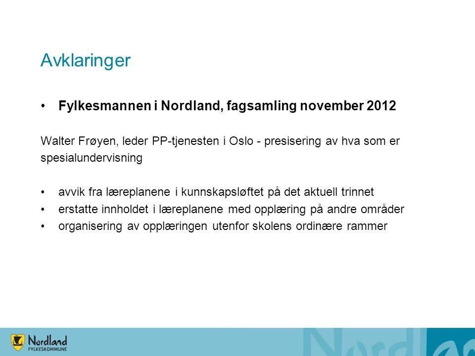 Avklaringer Fylkesmannen i Nordland, fagsamling november 2012