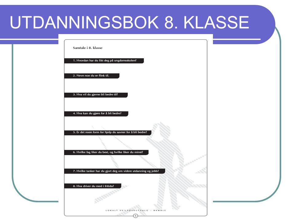 UTDANNINGSBOK 8. KLASSE