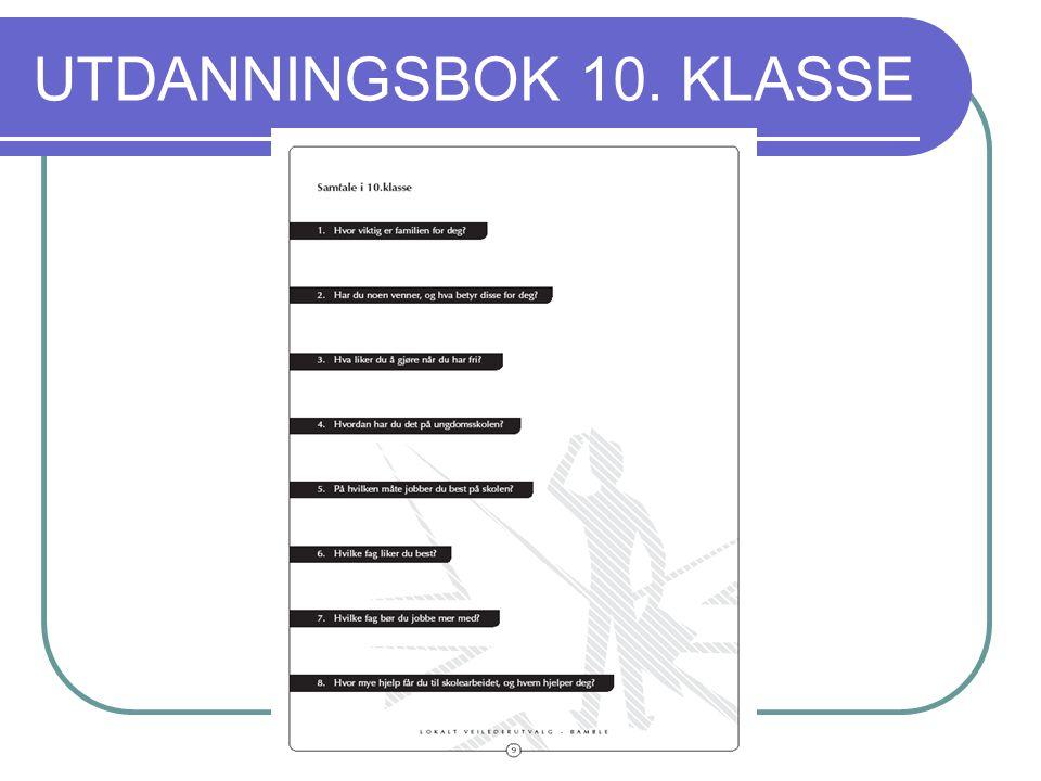 UTDANNINGSBOK 10. KLASSE