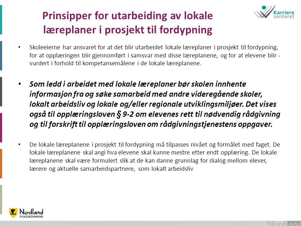 Prinsipper for utarbeiding av lokale læreplaner i prosjekt til fordypning