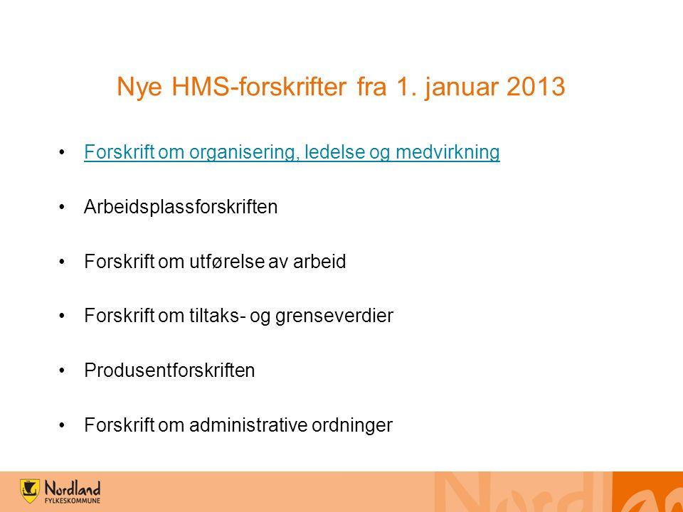 Nye HMS-forskrifter fra 1. januar 2013