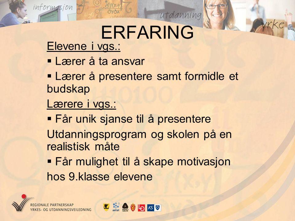 ERFARING Elevene i vgs.: Lærer å ta ansvar