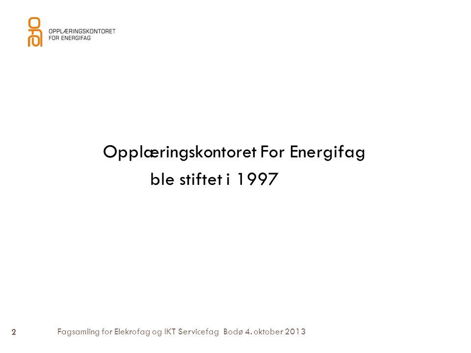 Opplæringskontoret For Energifag ble stiftet i 1997