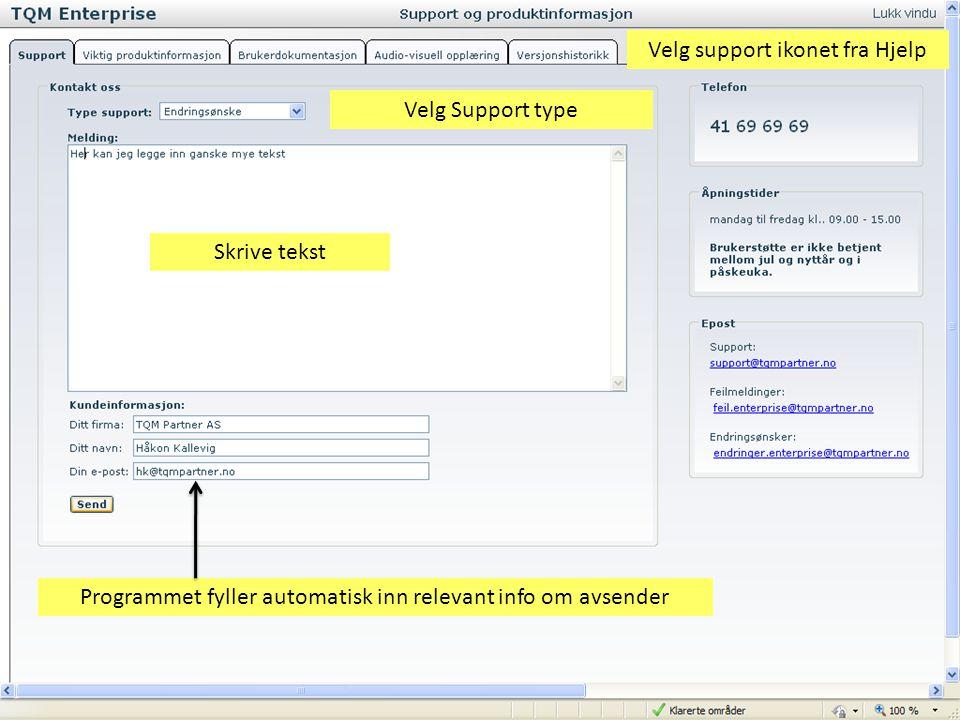 Velg support ikonet fra Hjelp