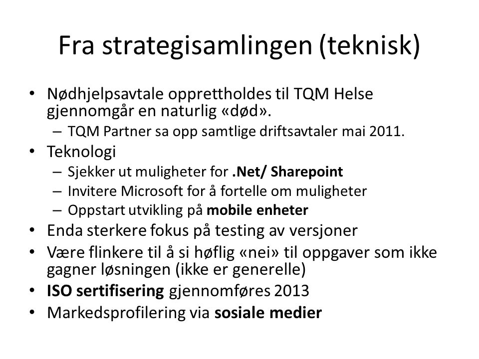 Fra strategisamlingen (teknisk)