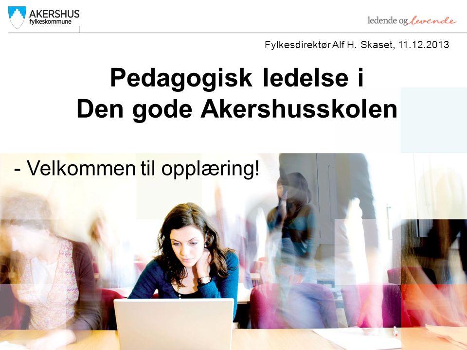 Pedagogisk ledelse i Den gode Akershusskolen