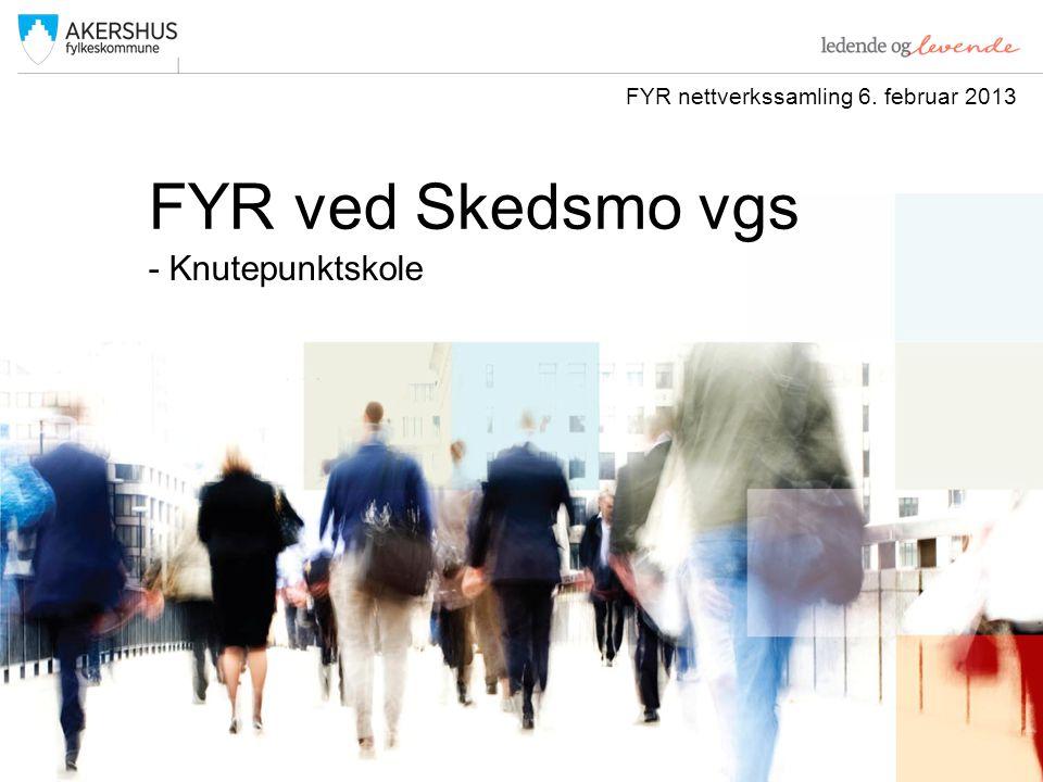FYR ved Skedsmo vgs - Knutepunktskole