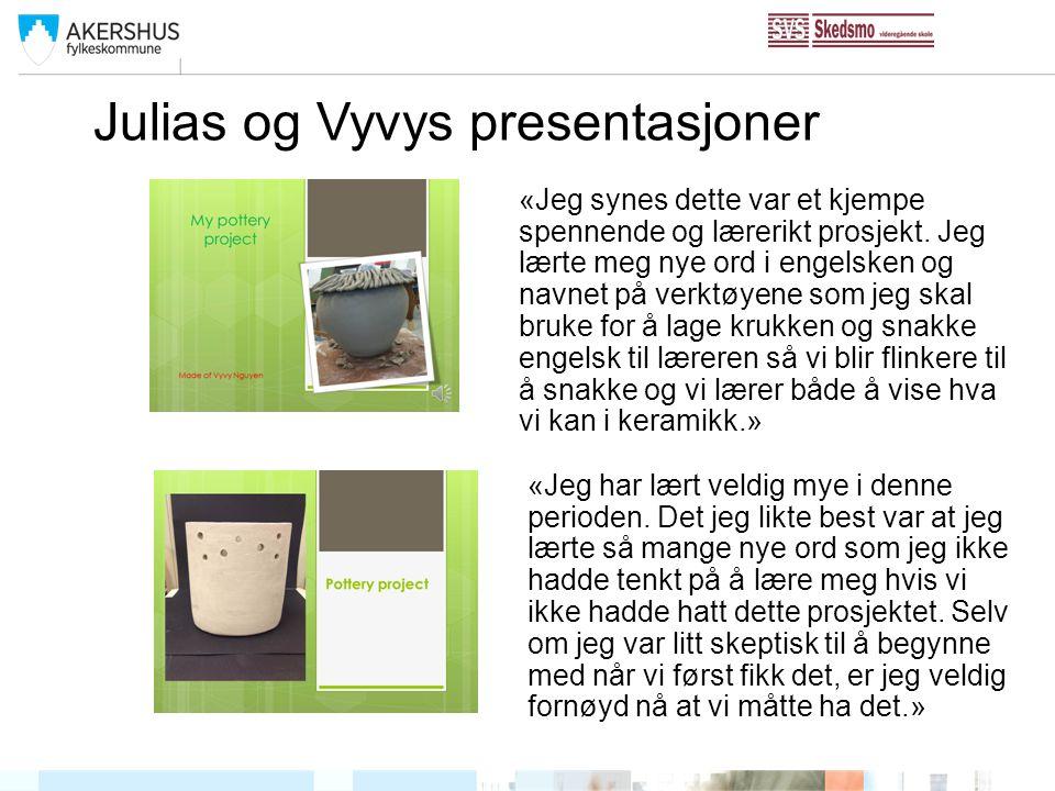 Julias og Vyvys presentasjoner