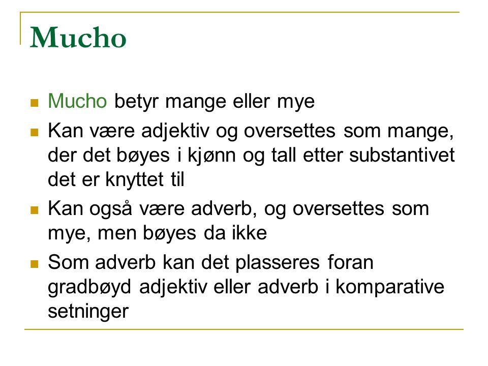 Mucho Mucho betyr mange eller mye