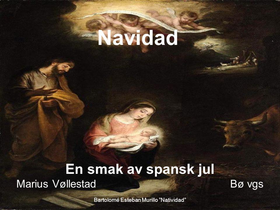 Navidad En smak av spansk jul Marius Vøllestad Bø vgs