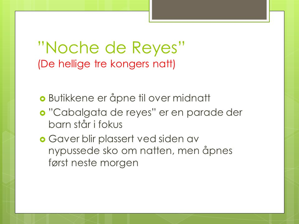 Noche de Reyes (De hellige tre kongers natt)