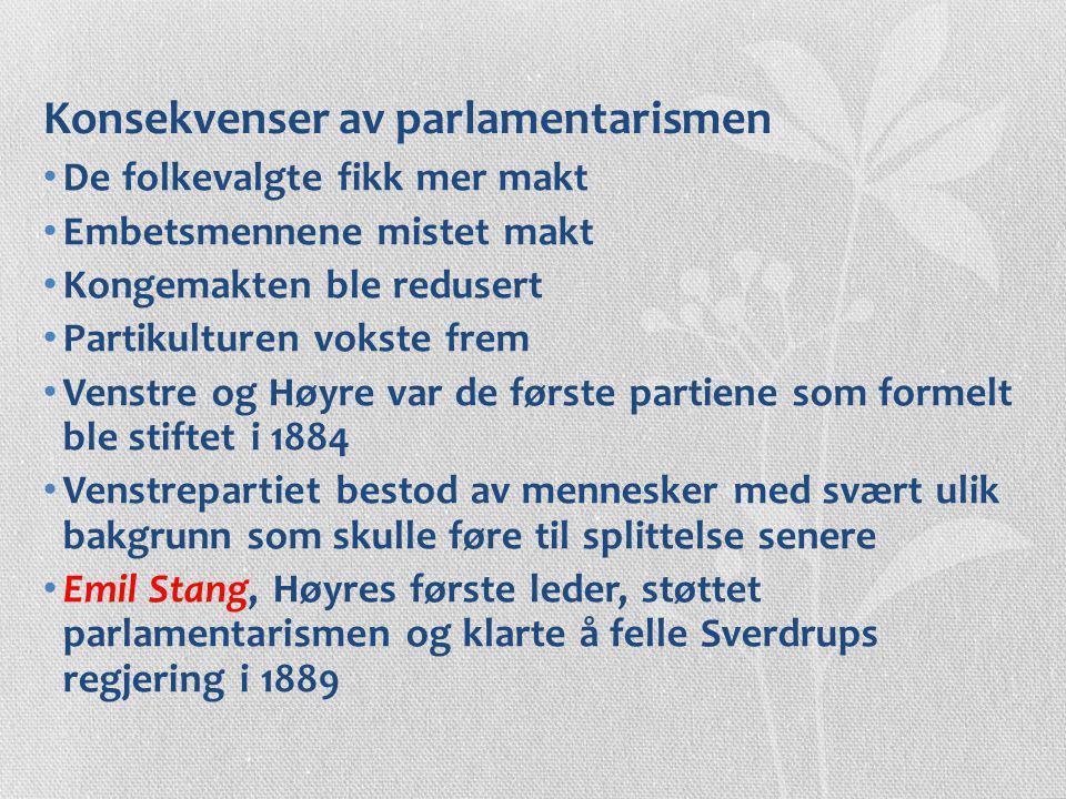 Konsekvenser av parlamentarismen