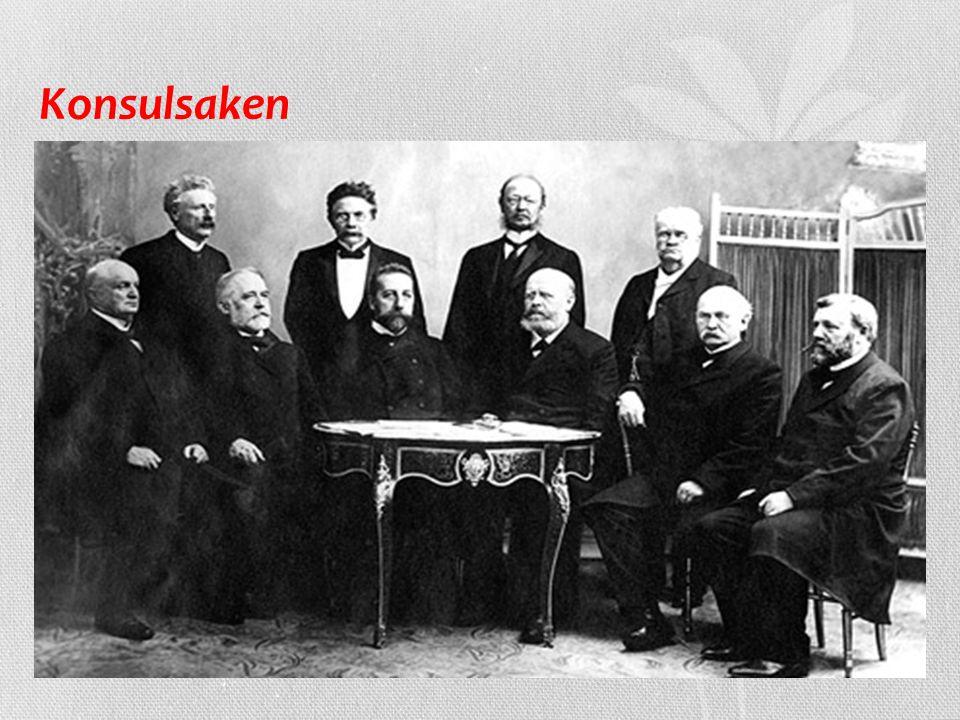 Konsulsaken på 1890-tallet krevde Venstre egne konsuler til å ivareta norske interesser i utlandet, noe som Sverige motsatte seg.