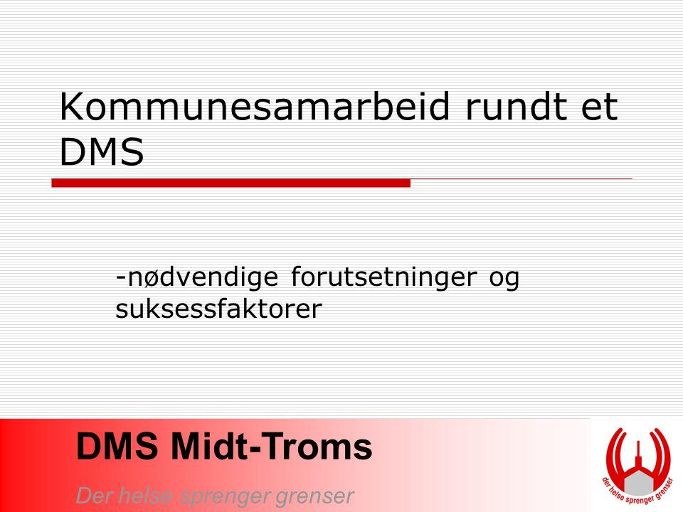 Kommunesamarbeid rundt et DMS