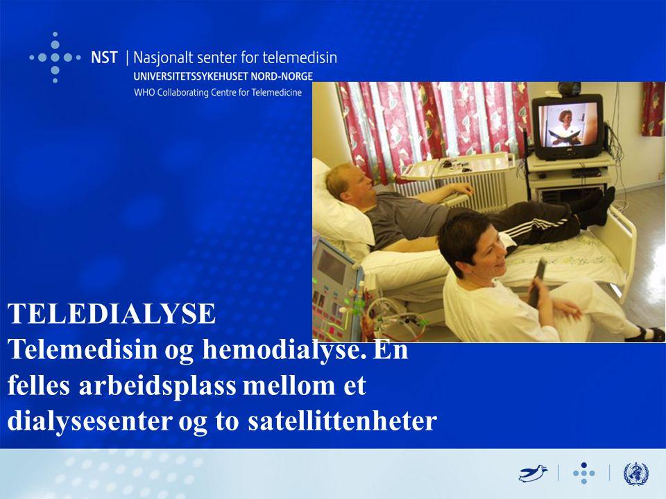 TELEDIALYSE Telemedisin og hemodialyse