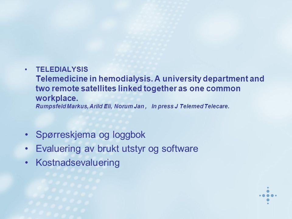 Spørreskjema og loggbok Evaluering av brukt utstyr og software