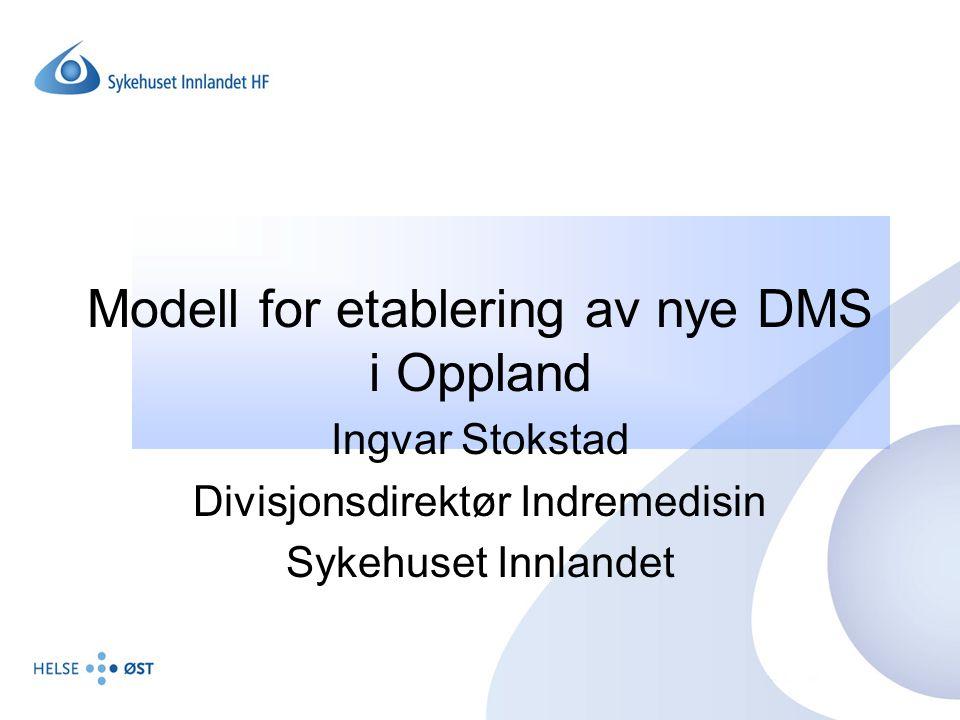 Modell for etablering av nye DMS i Oppland