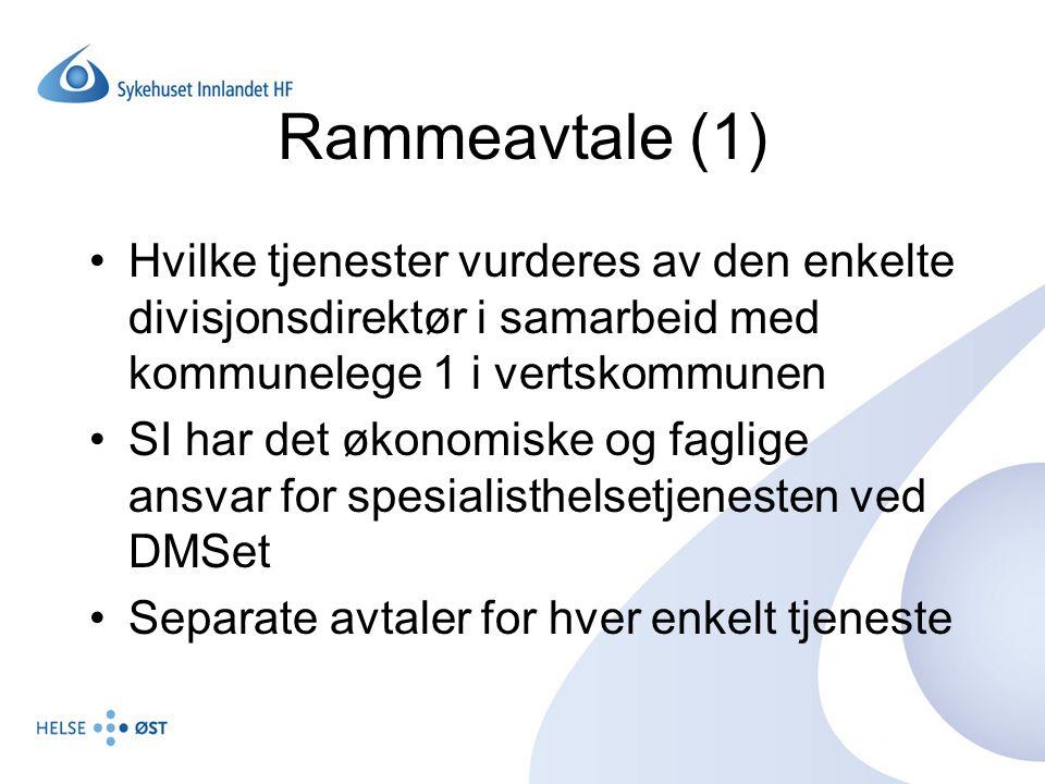 Rammeavtale (1) Hvilke tjenester vurderes av den enkelte divisjonsdirektør i samarbeid med kommunelege 1 i vertskommunen.