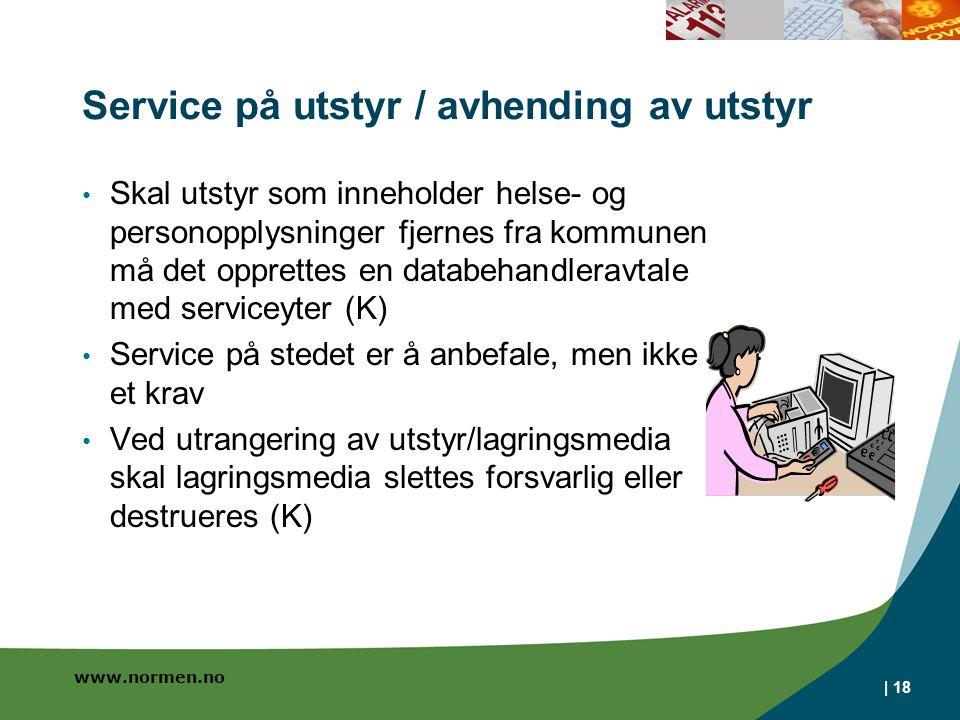 Service på utstyr / avhending av utstyr