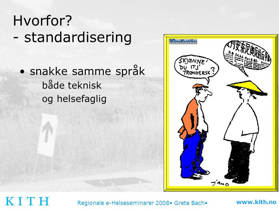 Hvorfor - standardisering