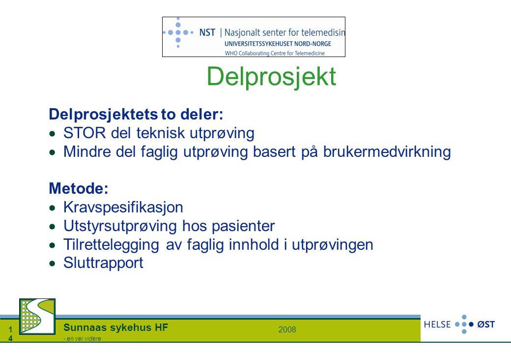 Delprosjekt Egne midler fra NK_LMS Aker (2008)