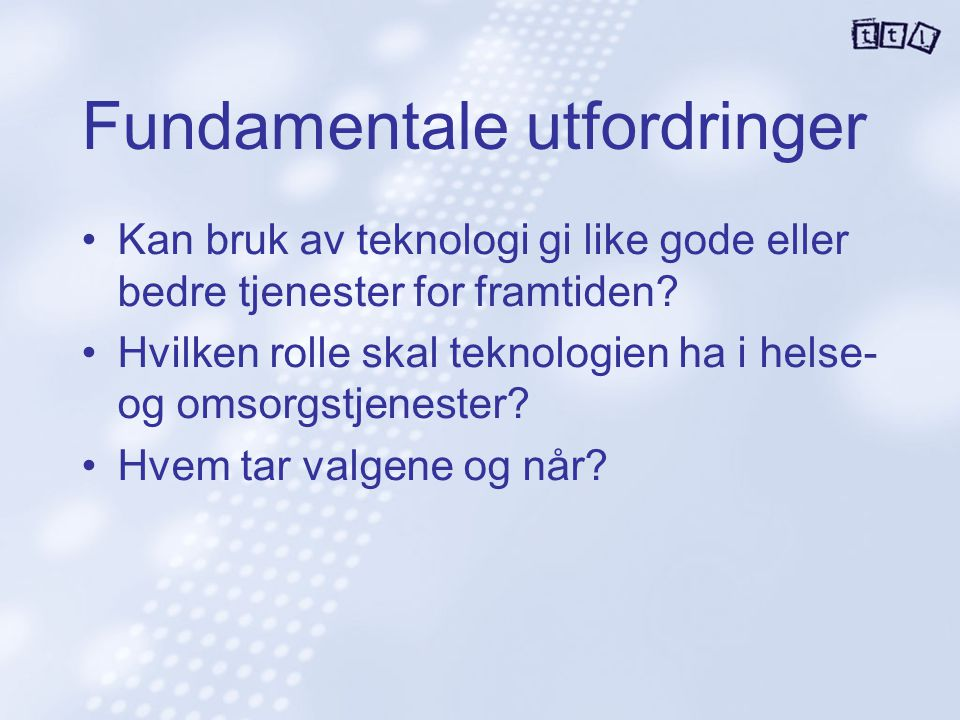 Fundamentale utfordringer
