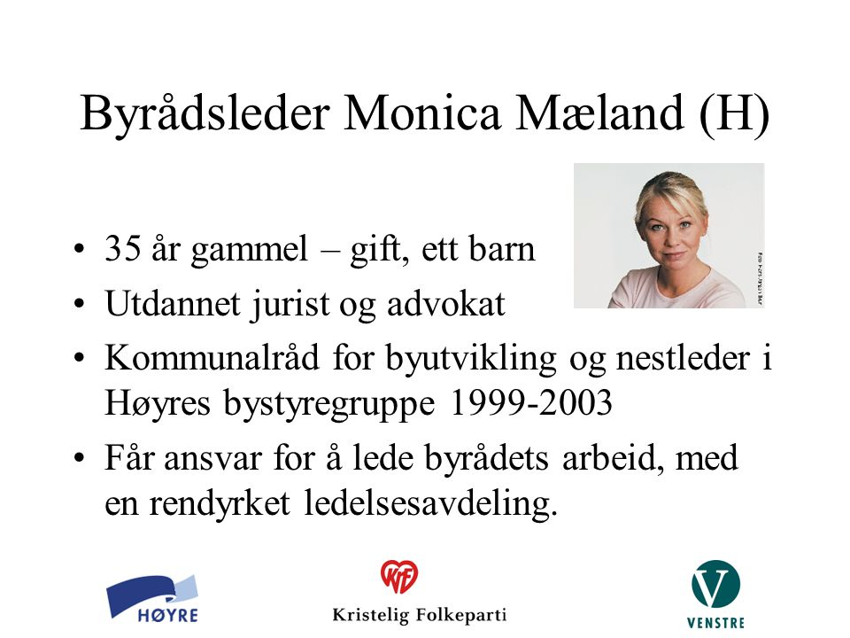Byrådsleder Monica Mæland (H)