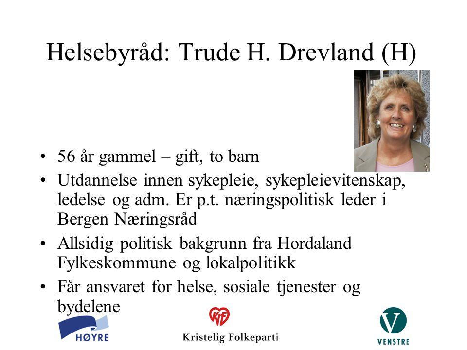 Helsebyråd: Trude H. Drevland (H)