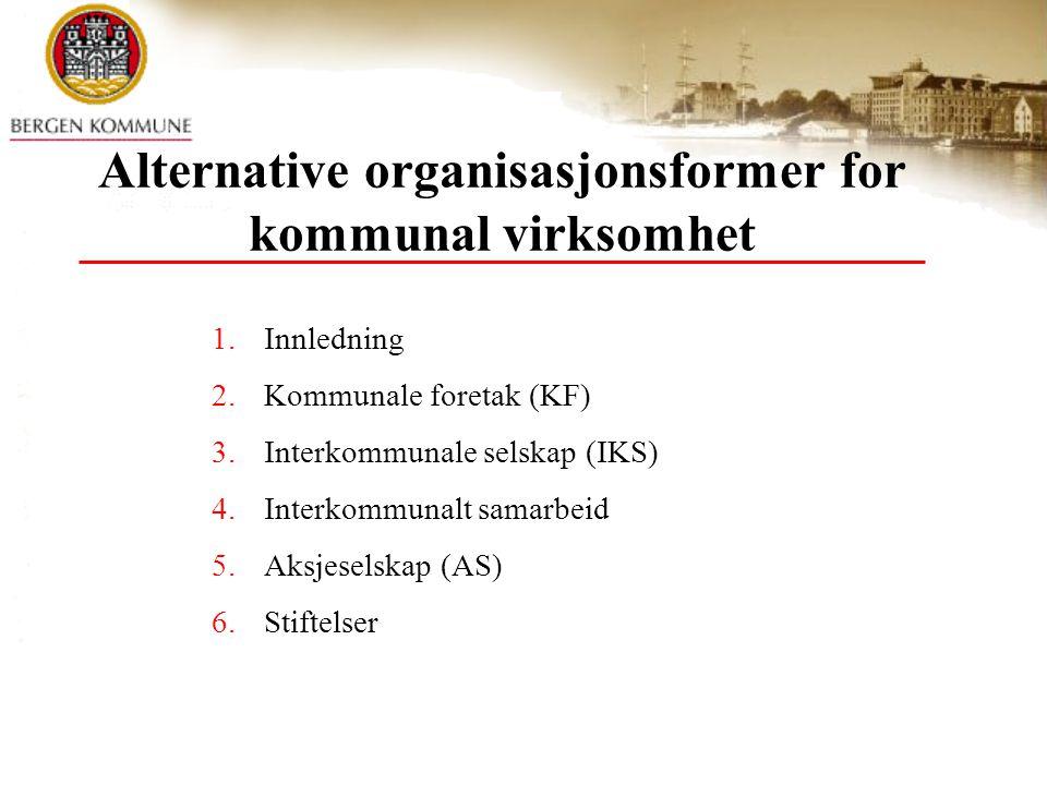 Alternative organisasjonsformer for kommunal virksomhet