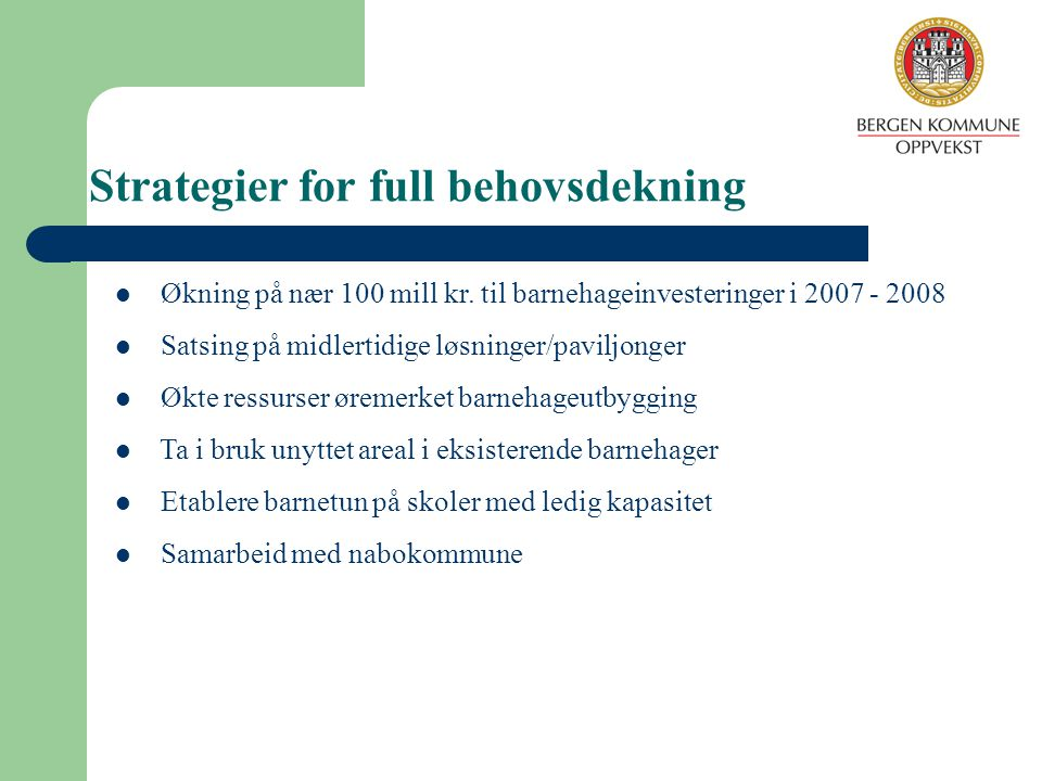 Strategier for full behovsdekning
