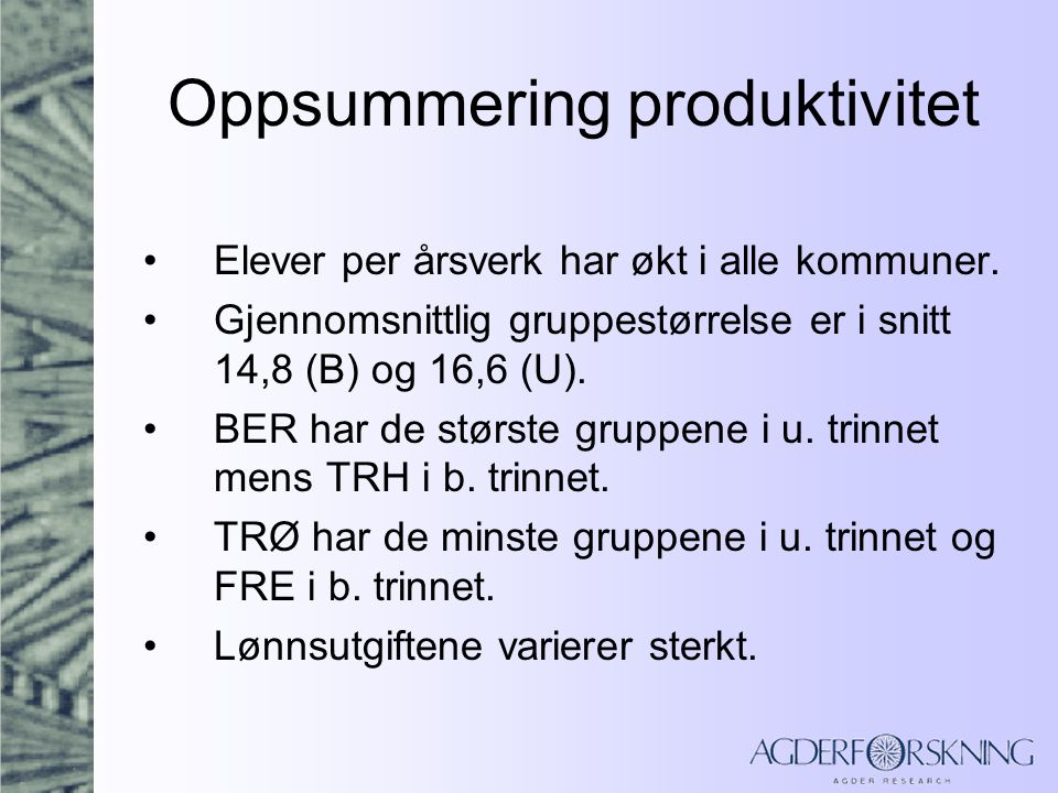 Oppsummering produktivitet