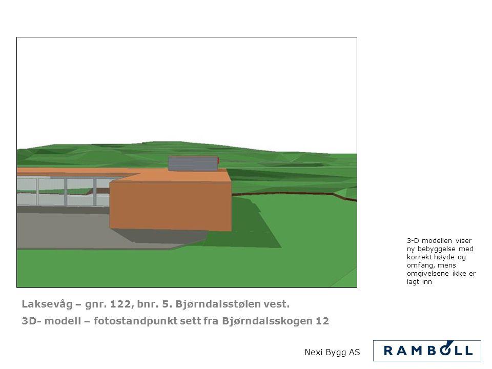 Laksevåg – gnr. 122, bnr. 5. Bjørndalsstølen vest.
