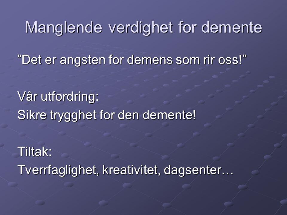 Manglende verdighet for demente
