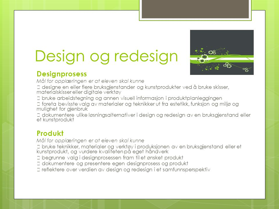Design og redesign Designprosess Produkt